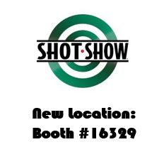 Shot Show new location: booth #16329